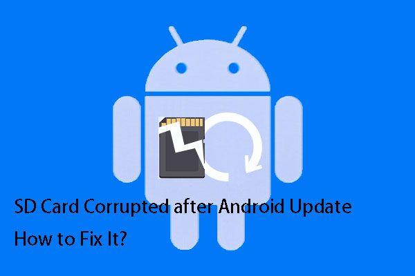 [RJEŠENO] SD kartica oštećena nakon ažuriranja Androida? Kako to popraviti? [Savjeti za mini alat]