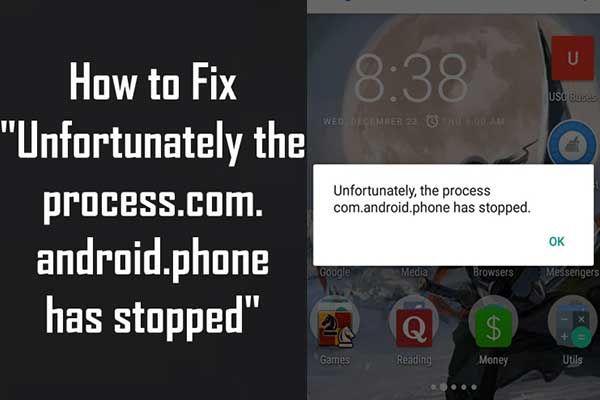 Javítva - Sajnos a com.android.phone folyamat leállt [MiniTool tippek]