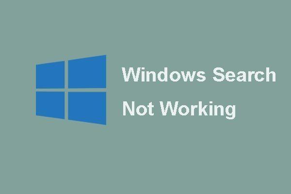 [Javítva] A Windows keresés nem működik | 6 megbízható megoldás [MiniTool tippek]