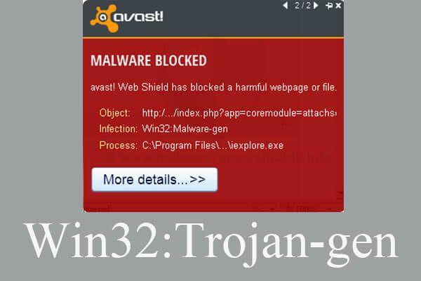 [5 faza + 5 načina + izrada sigurnosne kopije] Uklanjanje Win32: Trojanski gen sigurno [MiniTool Savjeti]