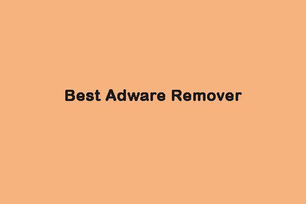 8 parimat reklaamvara eemaldamise viisi teie arvutisse [2021 värskendatud] [MiniTooli näpunäited]