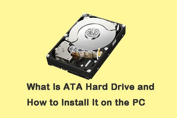 ATA kõvaketas: mis see on ja kuidas seda arvutisse installida [MiniTooli näpunäited]