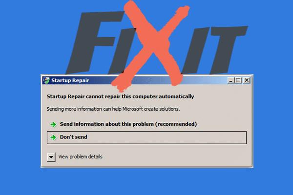 Riješeno: Popravak prilikom pokretanja ne može automatski popraviti ovo računalo [MiniTool Tips]