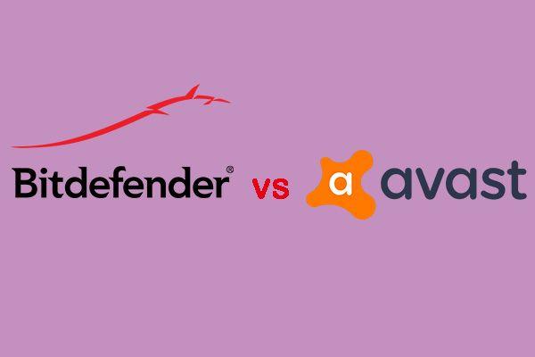 Bitdefender VS Avast: kumma peaksite valima aastal 2021 [MiniTooli näpunäited]