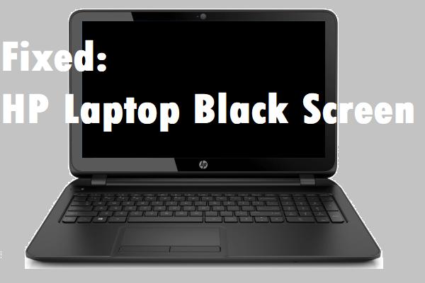 Ako opraviť čiernu obrazovku prenosného počítača HP? Postupujte podľa tohto sprievodcu [Tipy pre MiniTool]