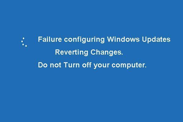 5 hibajavítás a Windows-frissítések beállításához A változtatások visszaállítása [MiniTool-tippek]