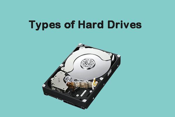 Diferentes tipos de discos duros: cuál debería elegir [Consejos de MiniTool]
