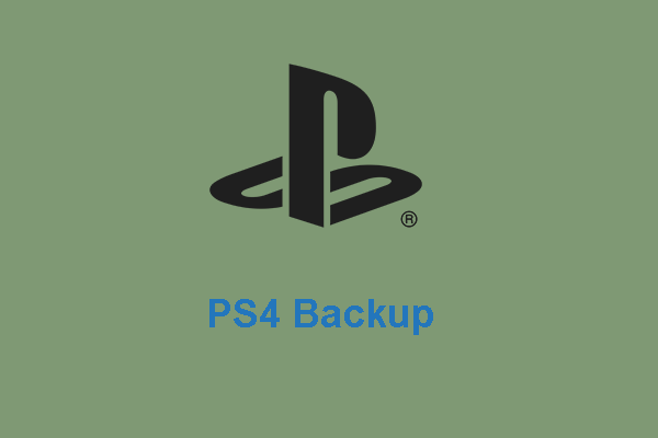 Ideaalne lahendus - kuidas hõlpsasti luua PS4 varundusfaile [MiniTooli näpunäited]