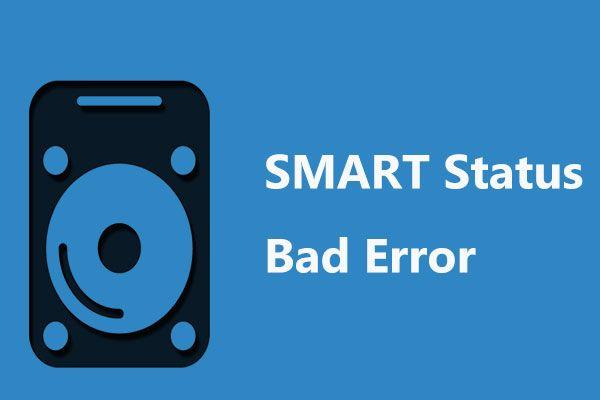 حل: اسمارٹ کی صورتحال خراب خرابی | خراب بیک اپ اور متبادل کی غلطی کو درست کریں [مینی ٹول ٹپس]