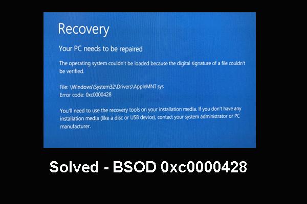 Lahendatud - surma sinine ekraan 0xc0000428 tõrge käivitamisel [MiniTooli näpunäited]