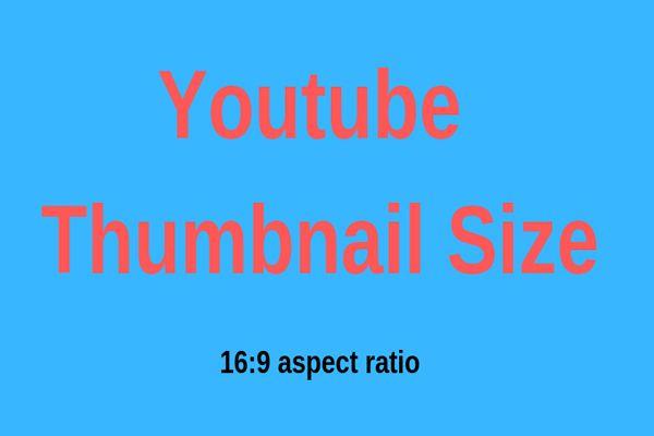 Parim YouTube'i pisipildi suurus: 6 asja, mida peaksite teadma [MiniTooli näpunäited]