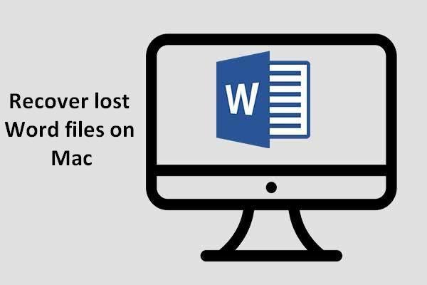 [LAHENDATUD] Kuidas kaotatud Wordi faile Macis taastada [MiniTooli näpunäited]