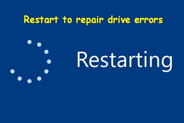 Düzeltildi: Windows 10'da Sürücü Hatalarını Onarmak İçin Yeniden Başlatma [MiniTool İpuçları]