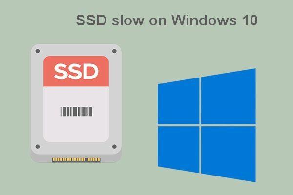 Váš disk SSD beží pomaly v systéme Windows 10, ako zrýchliť [Tipy pre MiniTool]