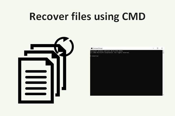 Failide taastamine CMD abil: ülim kasutusjuhend [MiniTooli näpunäited]