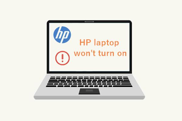 9 módszer a HP laptop javításához nem kapcsol be [MiniTool tippek]