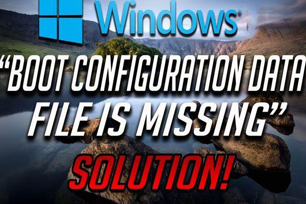4 formas de corregir el archivo de datos de configuración de arranque que falta [Consejos de MiniTool]