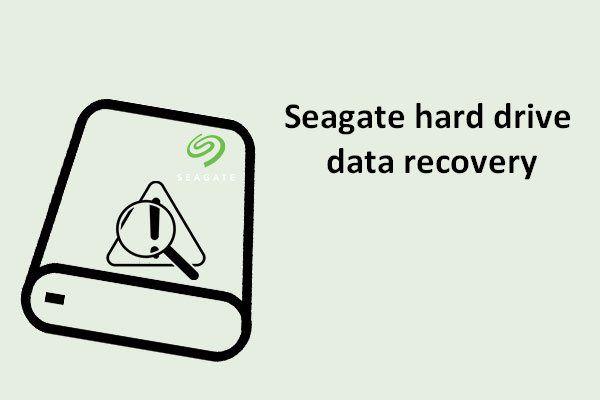 Notícia empolgante: a recuperação de dados do disco rígido da Seagate é simplificada [dicas do MiniTool]