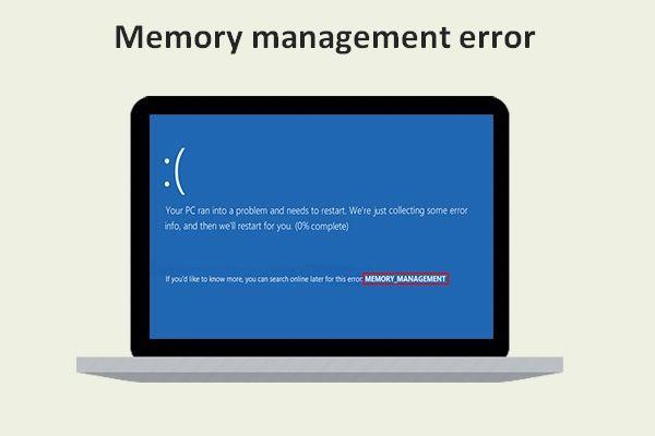A Windows 10 memóriakezelési hibájának kijavítása kék képernyőn [MiniTool tippek]