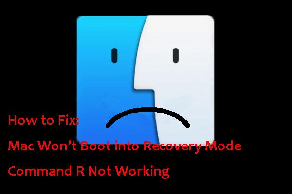 Pevný! Mac se nespustí do režimu obnovení | Příkaz R nefunguje [Tipy MiniTool]