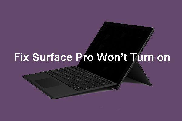 [Lahendatud] Surface Pro ei lülitu sisse ega ärka unerežiimist [MiniTooli näpunäited]