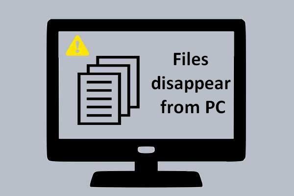 [Lahendatud] Kas failid kaovad arvutist? Proovige neid kasulikke lahendusi! [MiniTooli näpunäited]