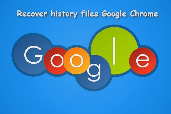 Cómo recuperar el historial eliminado en Google Chrome - Guía definitiva [Consejos de MiniTool]