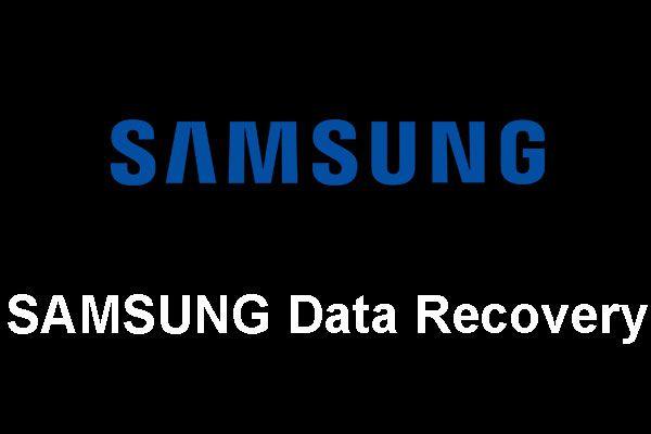 Samsung Data Recovery - 100% biztonságos és hatékony megoldás [MiniTool tippek]