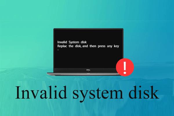 Windows 10/8/7 kehtetu süsteemiketta kettavea parandamise viis viisi [MiniTooli näpunäited]