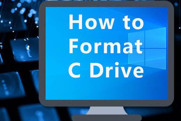 ونڈوز 10 میں سی ڈرائیو کو فارمیٹ کرنے کا طریقہ [MiniTool Tips]