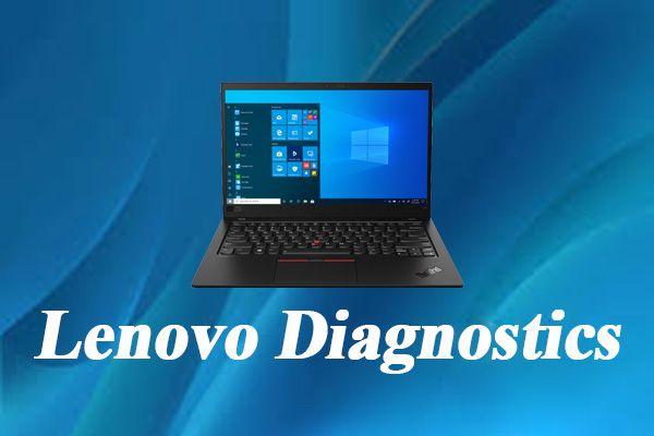 Herramienta de diagnóstico de Lenovo: aquí está su guía completa para usarla [Consejos de MiniTool]