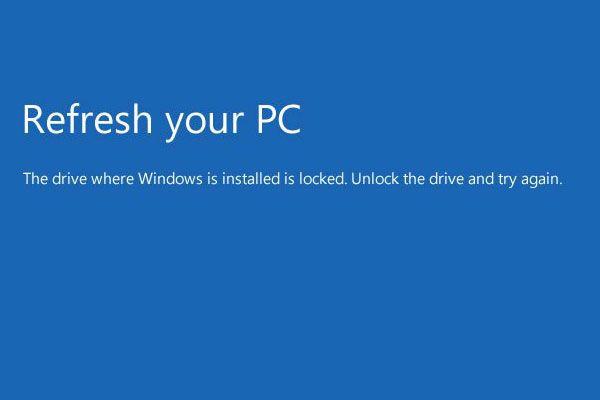 Solución: la unidad donde está instalado Windows está bloqueada (6 formas) [Consejos de MiniTool]