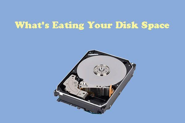 Qué está ocupando espacio en su disco duro y cómo liberar espacio [Consejos de MiniTool]