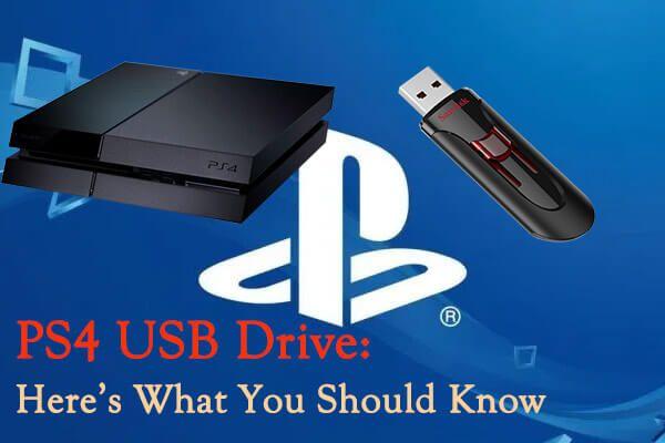 PS4 USB meghajtó: Itt van, amit tudnia kell [MiniTool tippek]