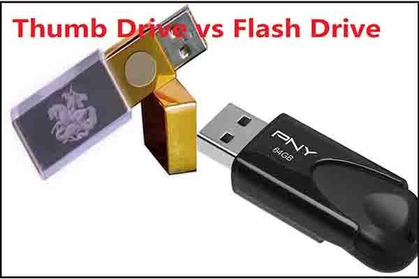 Hüvelykujj-meghajtó VS Flash meghajtó: Hasonlítsa össze őket, és válasszon [MiniTool tippek]