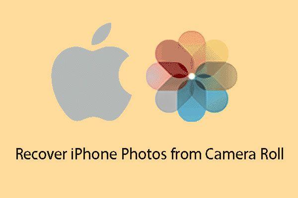 [FIX] A fényképezőgép tekercséből eltűnt iPhone-fotók helyreállítása [MiniTool tippek]