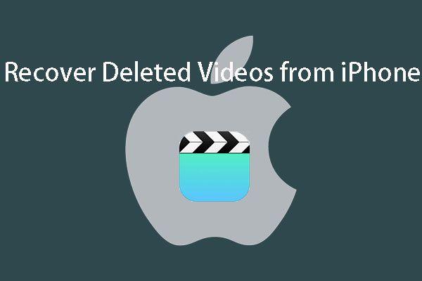 Riješeno savršeno - Kako oporaviti izbrisane videozapise s iPhonea [MiniTool Savjeti]