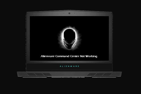 A 4 legfontosabb megoldás az Alienware Command Center működésének hiányára [MiniTool News]