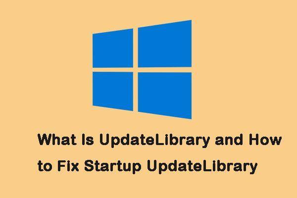 اپ ڈیٹ لائبریری کیا ہے اور اسٹارٹ اپ اپٹٹ لائبریری کو کیسے درست کریں؟ [منی ٹول نیوز]