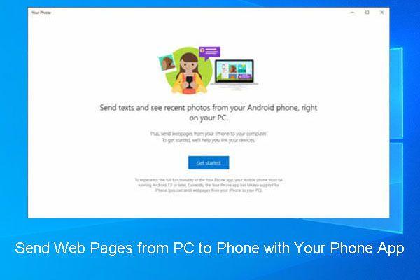 ¿Cómo puede enviar páginas web desde la PC al teléfono con la aplicación de su teléfono? [Noticias de MiniTool]