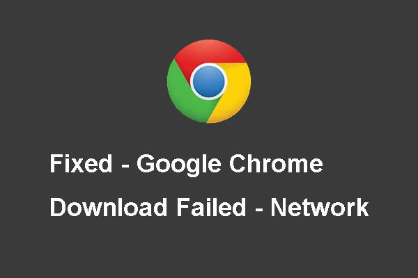 4 sikertelen megoldás - hálózati hiba a Google Drive-on [MiniTool News]