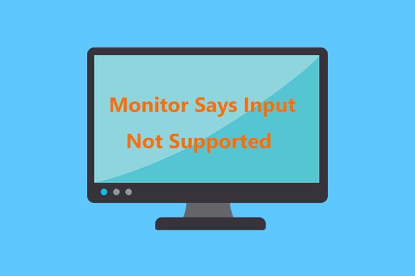 ¿Qué hacer si el monitor Acer dice que la entrada no es compatible? [Noticias de MiniTool]