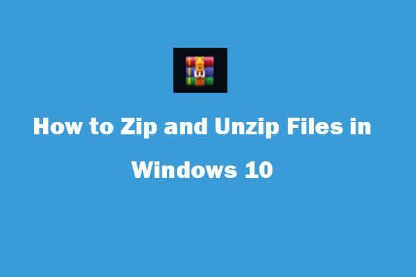 Windows 10 tasuta failide pakkimine ja lahti pakkimine [MiniTool News]