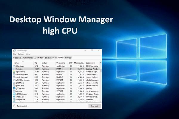 Selesaikan Desktop Window Manager CPU Tinggi Atau Masalah Memori [Berita MiniTool]