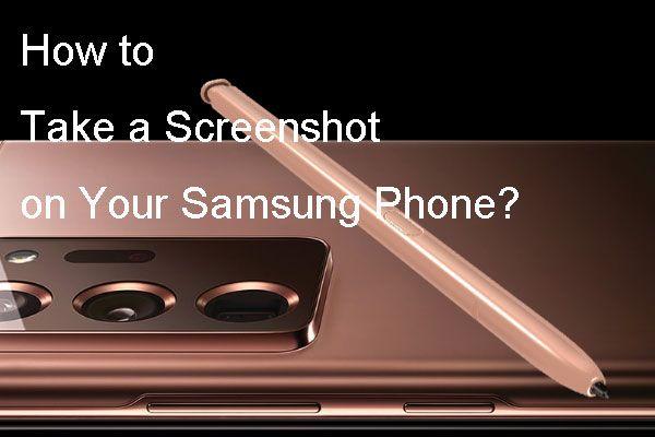 ¿Cómo tomar una captura de pantalla en su teléfono Samsung? [Noticias de MiniTool]