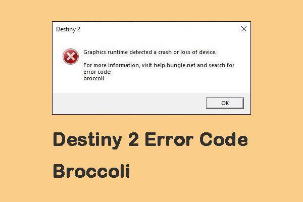 Destiny 2 Error Code Broccoli: Siga o guia para corrigi-lo! [Notícias MiniTool]