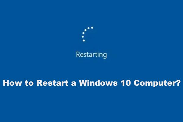 Како правилно рестартовати Виндовс 10? (3 доступна начина) [МиниТоол вести]
