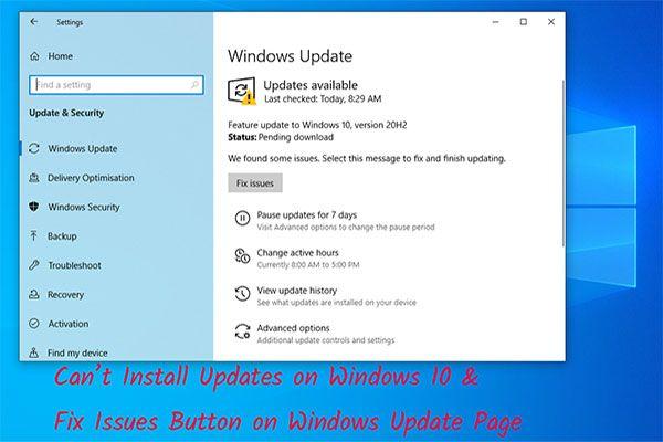 Botão Não consigo instalar atualizações e corrigir problemas na página de atualização do Windows [MiniTool News]