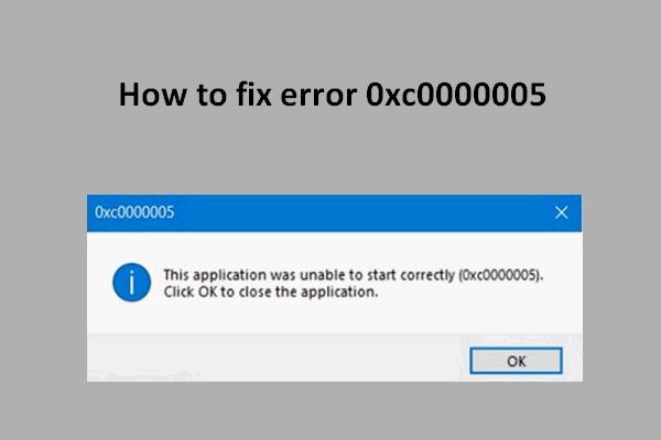 Како брзо поправити грешку 0кц0000005 у оперативном систему Виндовс 10 [МиниТоол Невс]