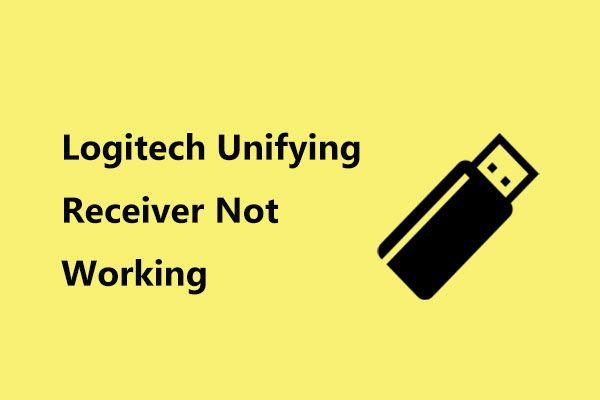 A Logitech Unifying Receiver nem működik? Teljes javítások az Ön számára! [MiniTool News]